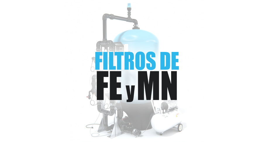 Filtros desferrizadores para eliminar de hierro y manganeso